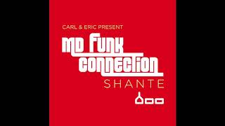 CARL COX & ERIC POWELL PRESENT MD FUNK CONNECTION - Shante