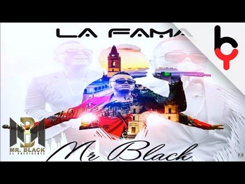 Letra La Fama Mr Black