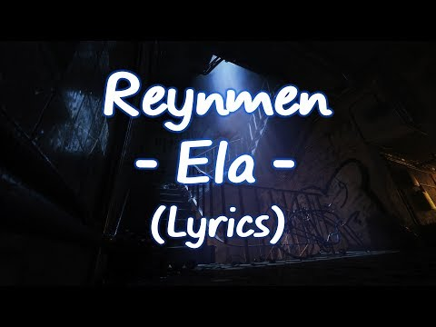Reynmen - Ela (Lyrics-Sözleri)