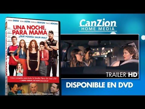 Una Noche Para Mamá - Trailer (español)