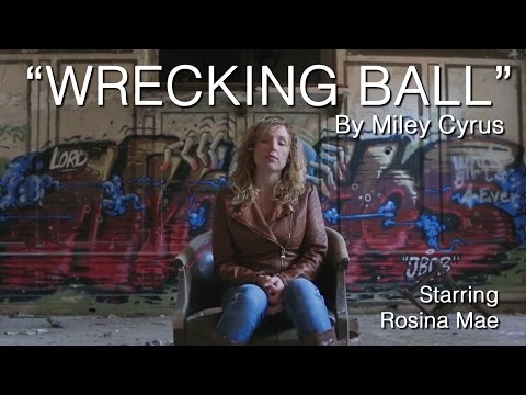 'Wrecking Ball' by Miley Cyrus performed by Rosina Mae