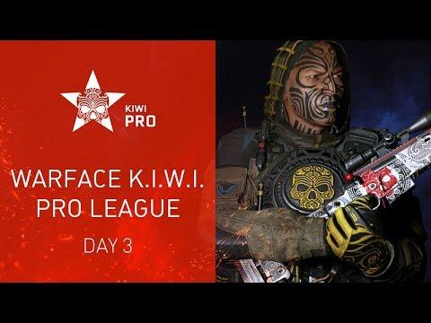 Warface K.I.W.I.: Pro League. Day 3