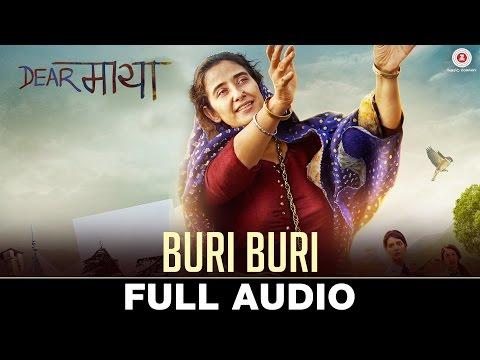 Buri Buri - Full Audio   Dear Maya   Manisha Koira