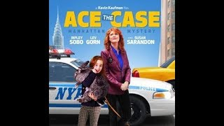 Ace the Case: Manhattan Mystery (2016) | Susan Sarandon