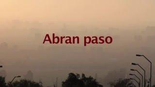 Abran Paso-Trailer. Se presenta el 27 y 28 en Cineplanet Quilin