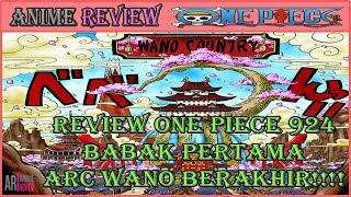 Download Video REVIEW ONE PIECE 924 - BABAK PERTAMA ARC WANO SELESAI!!! MP3 3GP MP4
