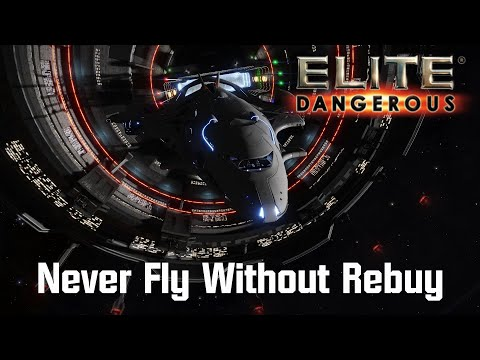 Elite: Dangerous - Never Fly Without Rebuy