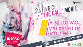 THE CALL | CASTING VÒNG 2