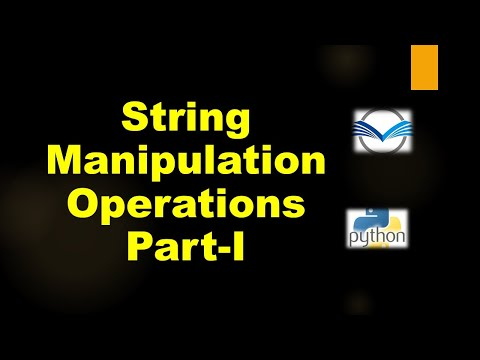 String Manipulation Operations in Python | String Manipulation Part I Upto Removing Spaces