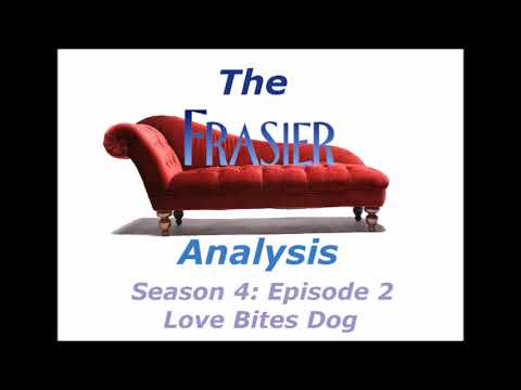 The Frasier Analysis - Season 4 Episode 2 - Love Bites Dog