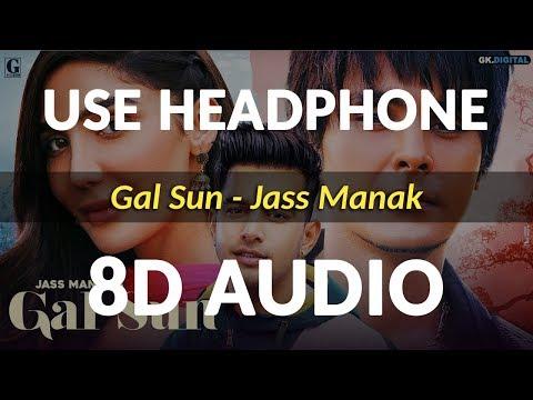 Video Gal Sun (8D Audio) - Jass Manak | Jayy Randhawa | Shooter download in MP3, 3GP, MP4, WEBM, AVI, FLV January 2017