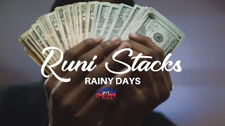 Runi Stacks - Rainy days | Dir By @HaitianPicasso