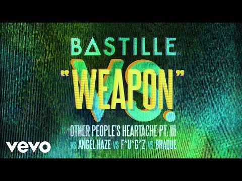 Bastille – Weapon (vs. Angel Haze vs. F*U*G*Z vs. Braque)