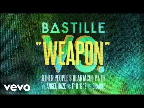Bastille – Weapon (vs. Angel Haze vs. F*U*G*Z vs. Braque)