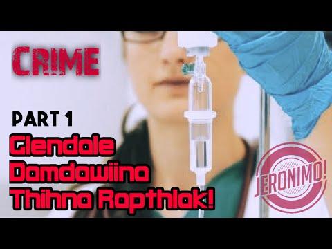 Crime- Glendale Damdawiina thihna rapthlak- 1
