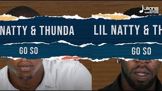 "Video Lil Natty & Thunda ft. Travis World & Julius Czar - Go So (Bird Box Riddim) ""2019 Soca"" MP3, 3GP, MP4, WEBM, AVI, FLV Mei 2019"