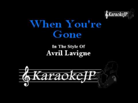 When You're Gone (Karaoke) - Avril Lavigne