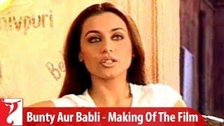 Video Making Of The Film | Bunty Aur Babli | Part 1 | Abhishek Bachchan | Rani Mukerji MP3, 3GP, MP4, WEBM, AVI, FLV Agustus 2018