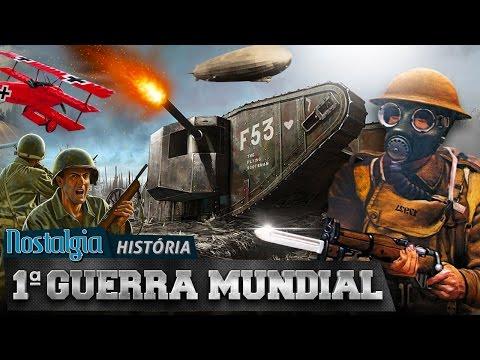 Primeira Guerra Mundial - Nostalgia História