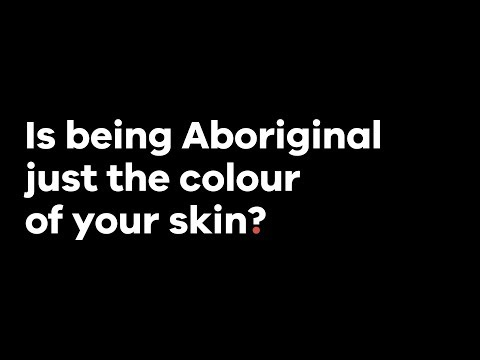 Deadly Questions - Is Being Aboriginal Just The Colour Of Your Skin?