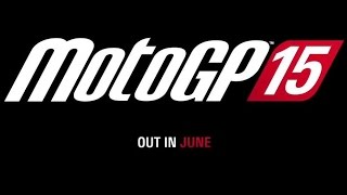 MotoGP 15 - Official Announcement Trailer (2015) HD