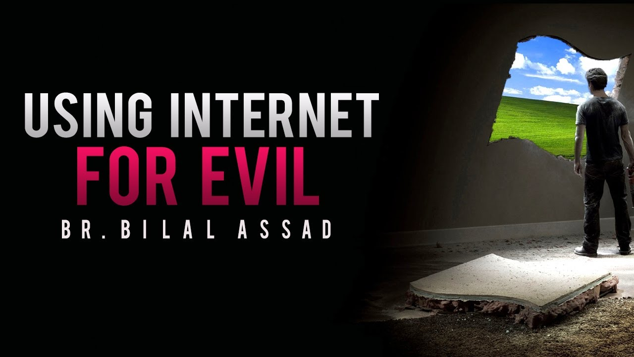 Using Internet For Evil ᴴᴰ – Powerful Reminder