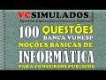 INFORMÁTICA BÁSICA PARA CONCURSO PÚBLICO - SIMULADO COM 50 QUESTÕES