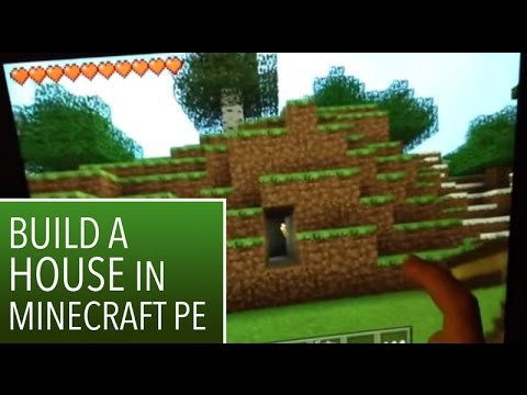 Minecraft PE: 2: How to build a house