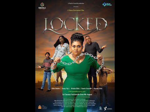 LOCKED - In Cinemas from 9th August (Official MOVIE trailer)