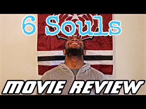 6 Souls Movie Review | Movie Breakdowns