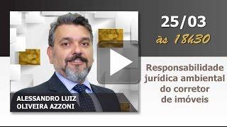TV CRECI - Responsabilidade Jurídica Ambiental do Corretor de Imóveis