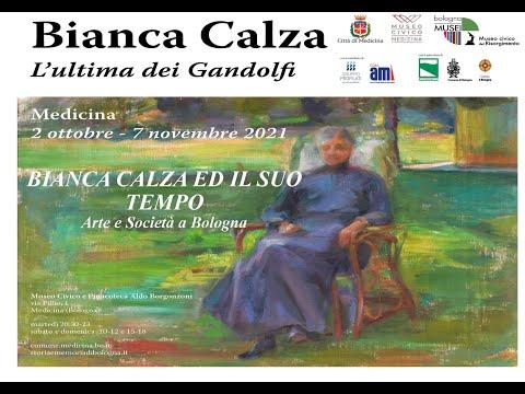 Bianca Calza ed il suo tempo – Arte e società a Bologna