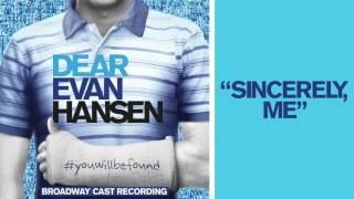"Video ""Sincerely, Me"" from the DEAR EVAN HANSEN Original Broadway Cast Recording MP3, 3GP, MP4, WEBM, AVI, FLV Agustus 2018"