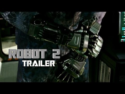 Robot 2 Official Trailer 2016   Rajinikanth   Akshay Kumar   Amy Jackson