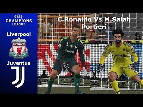 Liverpool Vs Juventus (Portieri: CR7 Vs Salah) Champions League Calci Di Rigore • PES 2019