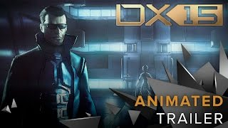 Deus Ex 15th Anniversary Animated Trailer