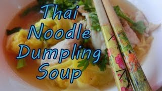 Eating Thai Yellow Noodle Dumpling Soup At Chiang Mai Gate, Thailand | Thai Street Food Series