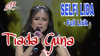 Video PENAMPILAN SELFI LIDA lagu  !! TIADA GUNA !! Vidio Clip (FULL LIRIK) DAA4 MP3, 3GP, MP4, WEBM, AVI, FLV April 2019