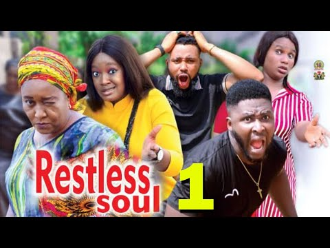 RESTLESS SOUL SEASON 1 - (New Movie) 2021 Latest Nigerian Nollywood Movie Full HD