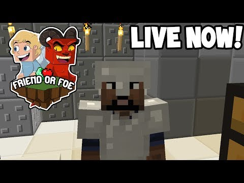 LIVE! - Minecraft SMP - FRIEND OR FOE SERIES!