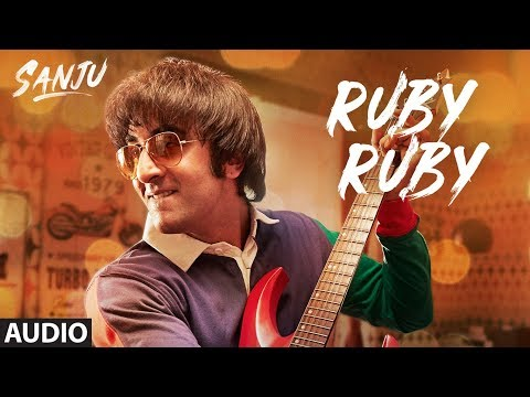 SANJU: Ruby Ruby Full Audio Song | Ranbir Kapoor |