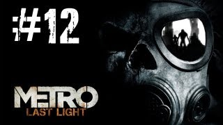 Video Metro Last Light Gameplay Walkthrough - Part 12 Bandits [PC] (HD) MP3, 3GP, MP4, WEBM, AVI, FLV November 2018
