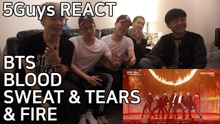 BTS - '피 땀 눈물(Blood Sweat & Tears)' & '불타오르네(FIRE)' 5Guys REACT