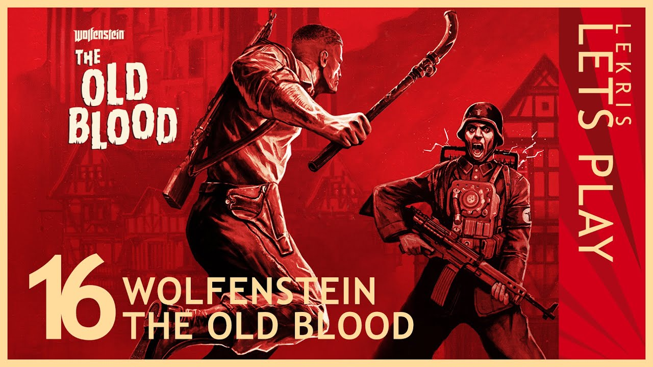 Wolfenstein - The Old Blood #16 - Durch die Ruinen