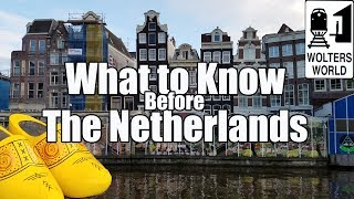 Video Visit The Netherlands - What to Know Before You Visit The Netherlands MP3, 3GP, MP4, WEBM, AVI, FLV Desember 2018