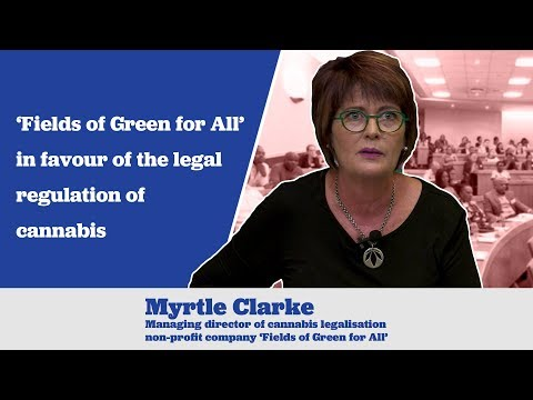 Myrtle Clarke says 'Fields of Green for All' in favour of the legal regulation of cannabis