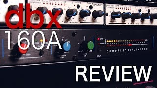 Video dbx® 160A - A Classic Analog Compressor | Gear Review MP3, 3GP, MP4, WEBM, AVI, FLV September 2018