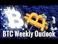 Bitcoin Weekly Outlook