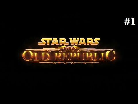 Star Wars: The Old Republic Gameplay (PC) – Part 1: MAY THE 4TH BE WITH YOU!