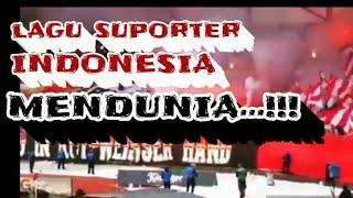 Video Lagu suporter indonesia mendunia MP3, 3GP, MP4, WEBM, AVI, FLV Oktober 2018